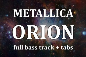 Metallica Orion bass only full isolated track of Cliff Burton + bass tab