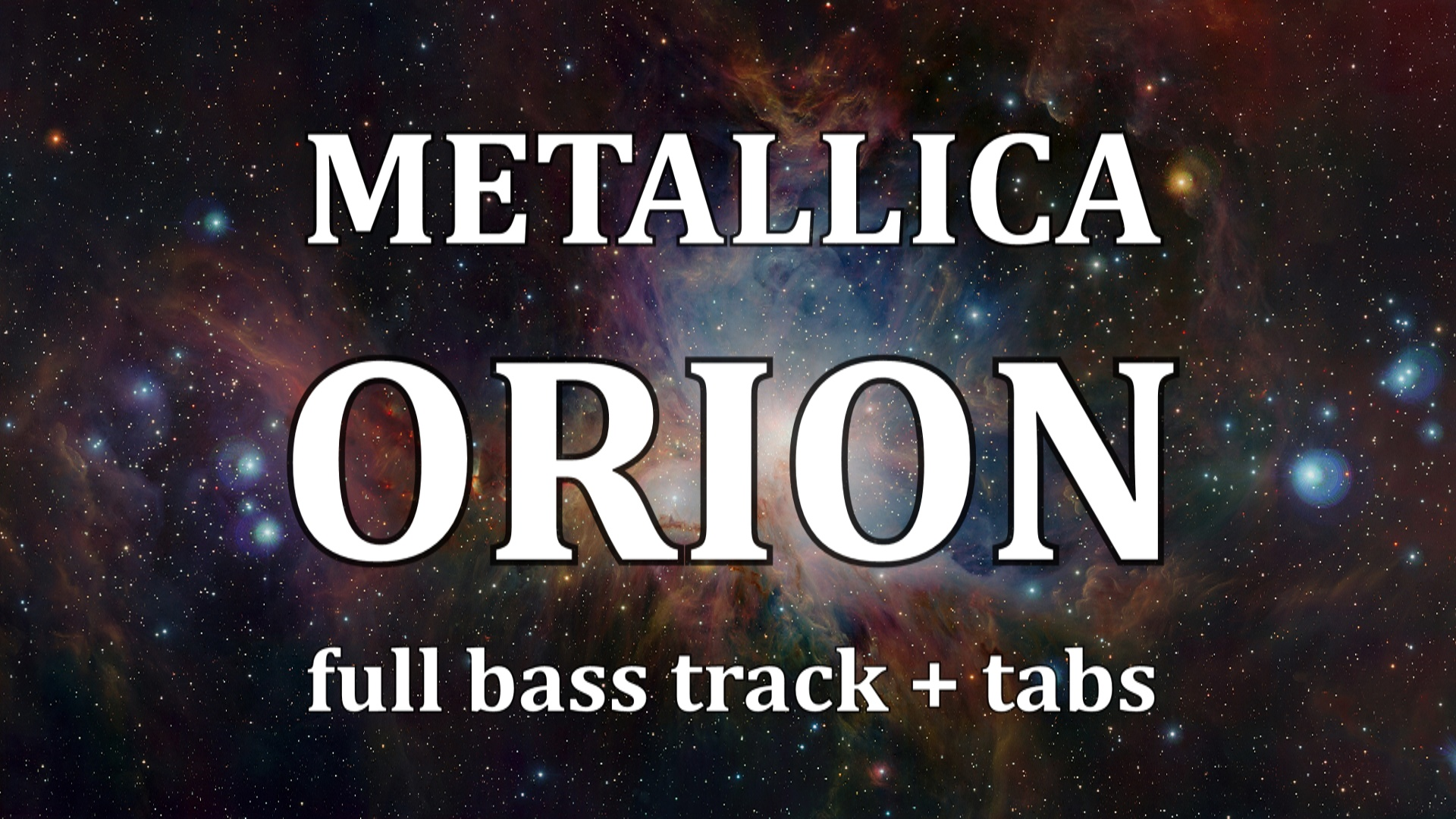 Metallica 'Orion' bass tabs (CORRECT & FULL)